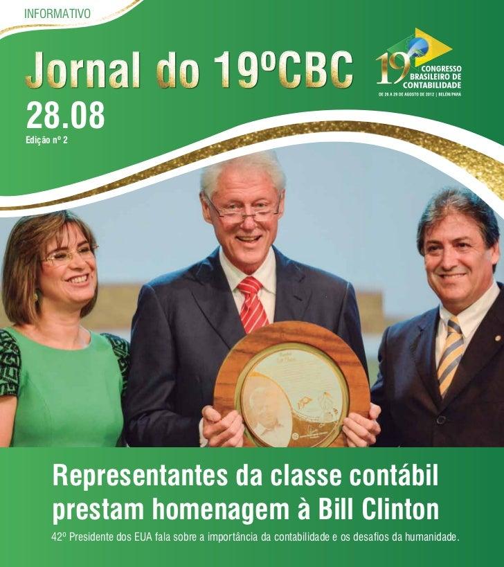 INFORMATIVO                                                                     JORNAL DO 19º CBC   27.0828.08Edição nº 2 ...