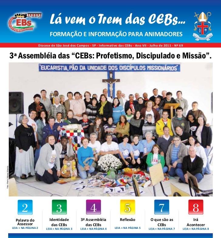 CEBs - Informação e Formação para animadores   1                                                         Lá vem o Trem das...