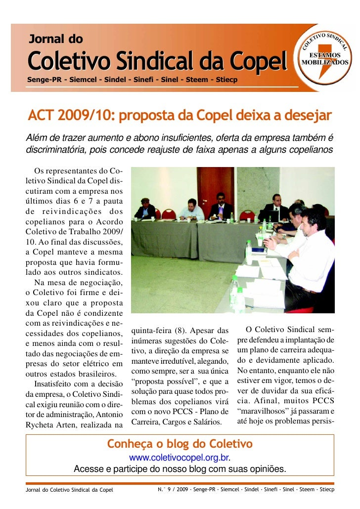 Jornal do  Coletivo Sindical da Copel Senge-PR - Siemcel - Sindel - Sinefi - Sinel - Steem - Stiecp     ACT 2009/10: propo...
