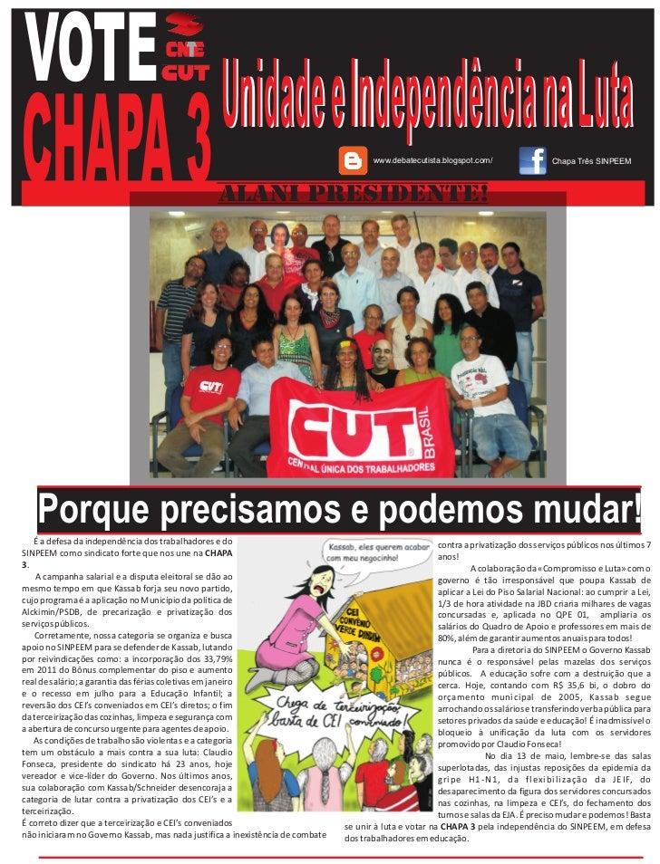 VOTE Unidade e Independência na LutaCHAPA 3                                          ALANI PRESIDENTE!                    ...