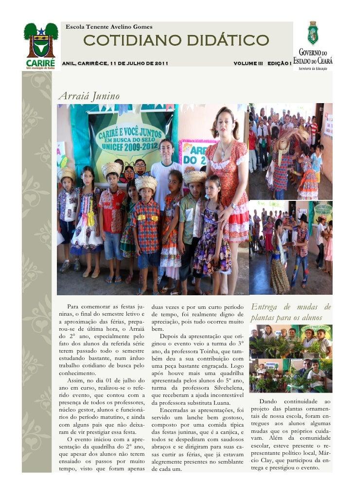 Escola Tenente Avelino Gomes         COTIDIANO DIDÁTICO ANIL, CARIRÉ-CE, 11 DE JULHO DE 2011                              ...