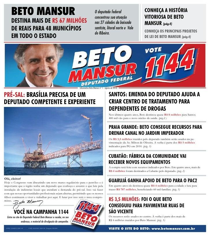 BETO MANSUR                                                                       O deputado federal                      ...