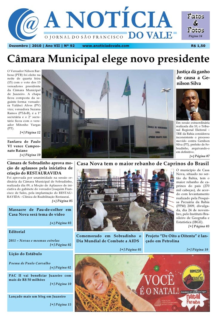 Página 14 Dezembro | 2010 | Ano VII | Nº 92                www.anoticiadovale.com                                       R$...