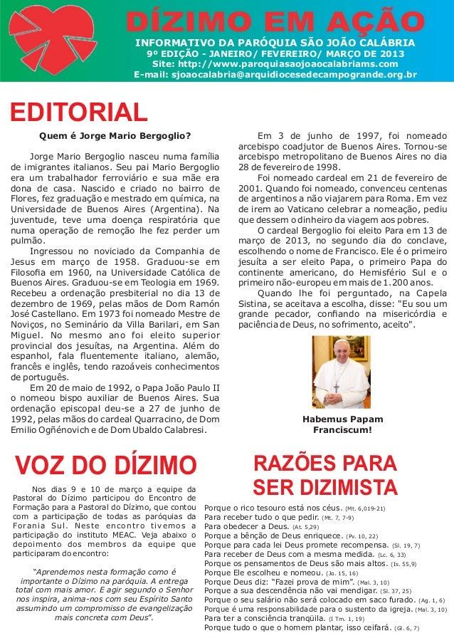 INFORMATIVO DA PARÓQUIA SÃO JOÃO CALÁBRIA9º EDIÇÃO - JANEIRO/ FEVEREIRO/ MARÇO DE 2013Site: http://www.paroquiasaojoaocala...