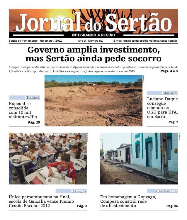 Sertão de Pernambuco - Novembro / 2012               Ano VI - Número 81          E-mail: jornaldosertaope@jornaldosertaop...