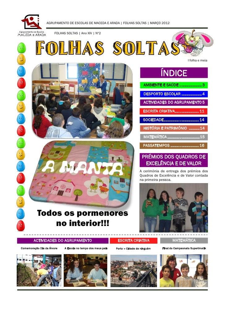 AGRUPAMENTO DE ESCOLAS DE MACEDA E ARADA | FOLHAS SOLTAS | MARÇO 2012                      FOLHAS SOLTAS | Ano XIV | Nº2  ...