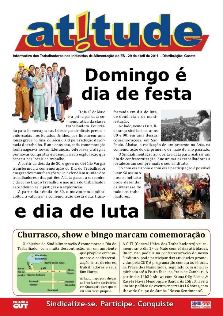 Informativo dos Trabalhadores nas Indústrias de Alimentação do ES - 29 de abril de 2011 - Distribuição: Garoto            ...