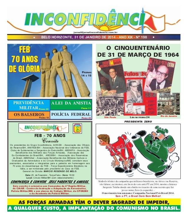 jornal@jornalinconfidencia.com.br  BELO HORIZONTE, 31 DE JANEIRO DE 2014 - ANO XIX - Nº 198  l  l  O CINQUENTENÁRIO DE 31 ...
