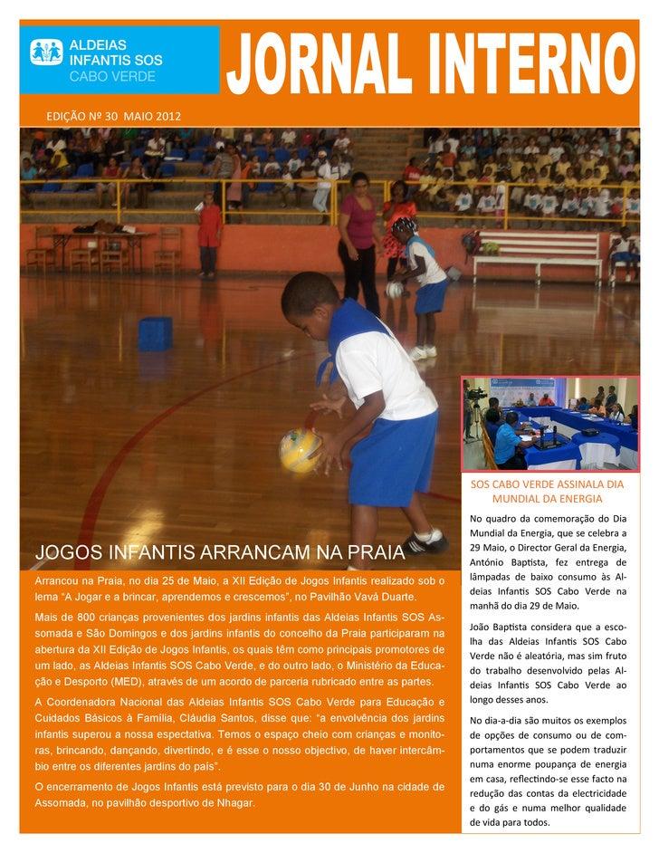 EDIÇÃO Nº 30 MAIO 2012                                                                                       SOS CABO VERD...