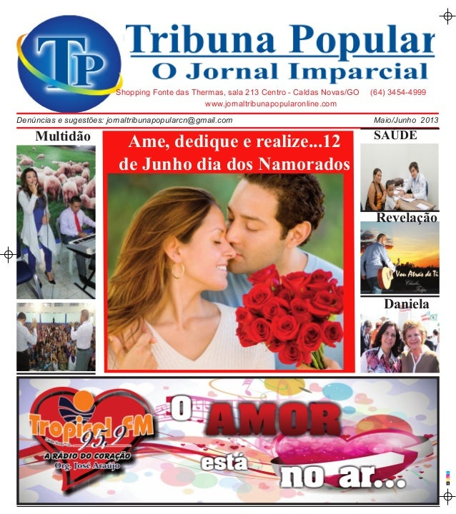 CMAPwww.jornaltribunapopularonline.comShopping Fonte das Thermas, sala 213 Centro - Caldas Novas/GO (64) 3454-4999Maio/Jun...