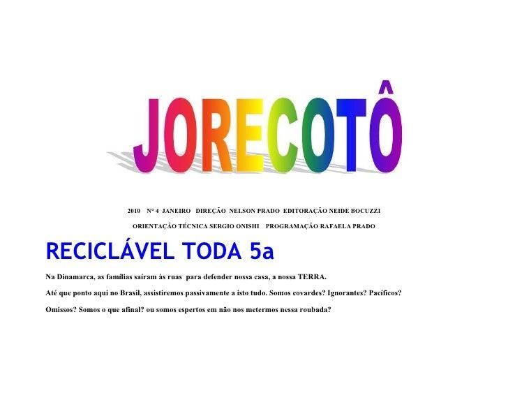 2010   N° 4 JANEIRO DIREÇÃO NELSON PRADO EDITORAÇÃO NEIDE BOCUZZI                            ORIENTAÇÃO TÉCNICA SERGIO ONI...