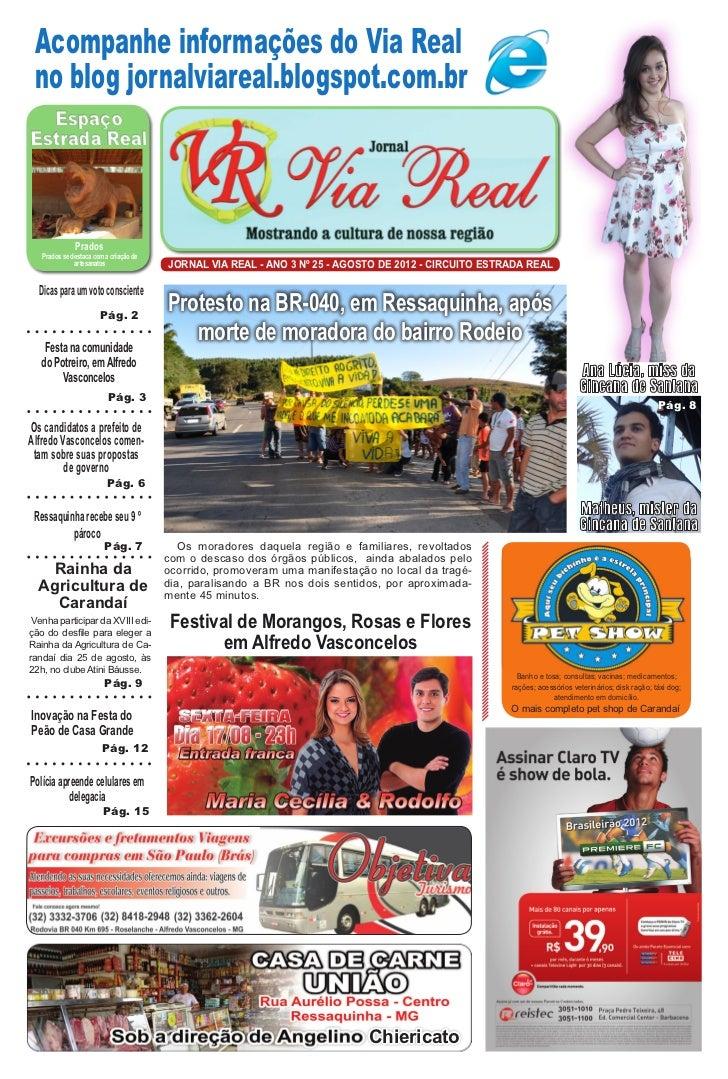 Acompanhe informações do Via Real no blog jornalviareal.blogspot.com.br  EspaçoEstrada Real              Prados   Prados s...