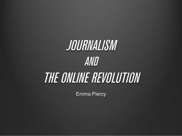 Journalism and the Online Revolution Hypothesis Presentation