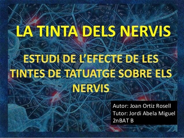 La tinta dels nervis (estudi de l'efecte de les tintes de tatuatge sobre els nervis)