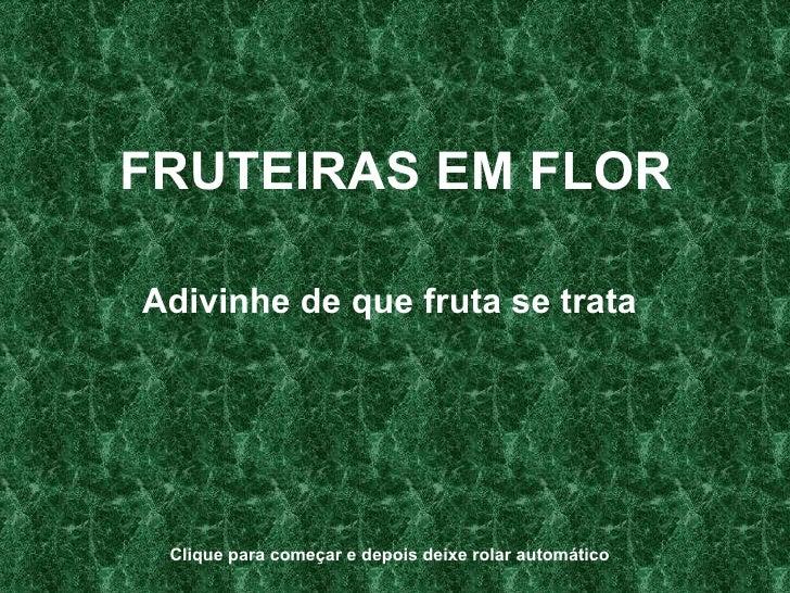 J O S    Fruteiras Em Flor  Mar Mun Abr09