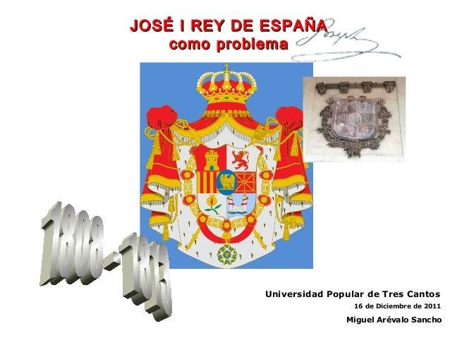 José I rey de España, como problema