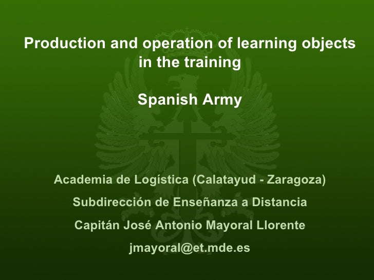 José Antonio Mayoral - Learning Objects in the Spanish Army
