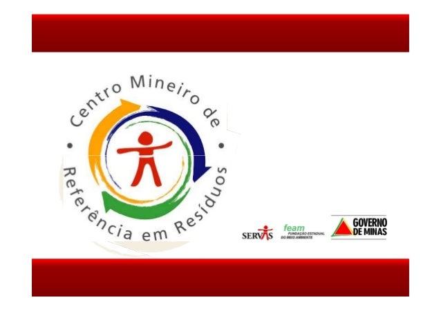 :: LINHAS DE AÇÃO Apoio aos Municípios Tecnologia e Informação em Resíduos Capacitação Promoção e Mobilização Social