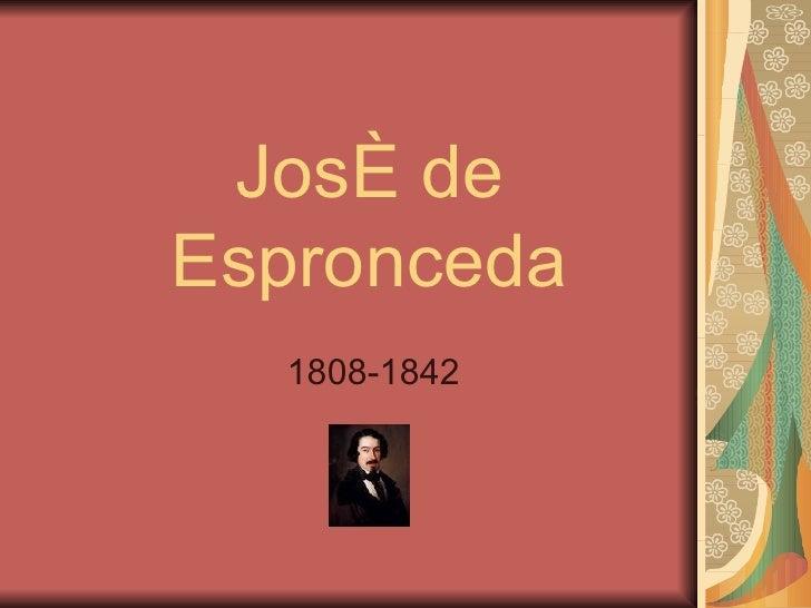 José de Espronceda 1808-1842