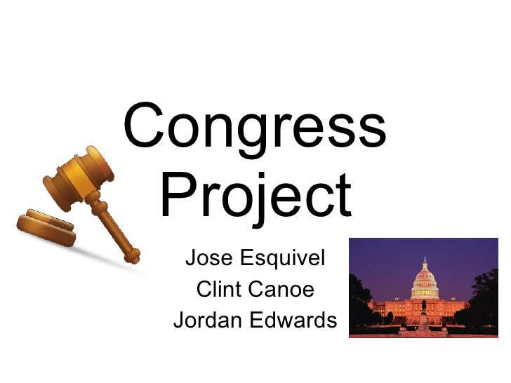 Congress Project Jose Esquivel Clint Canoe Jordan Edwards