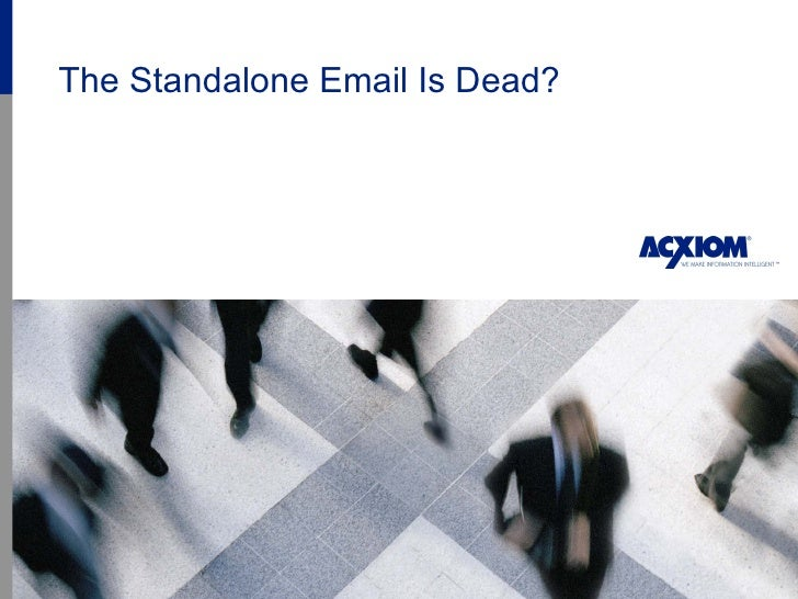 The Standalone Email Is Dead?