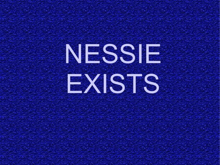NESSIE EXISTS