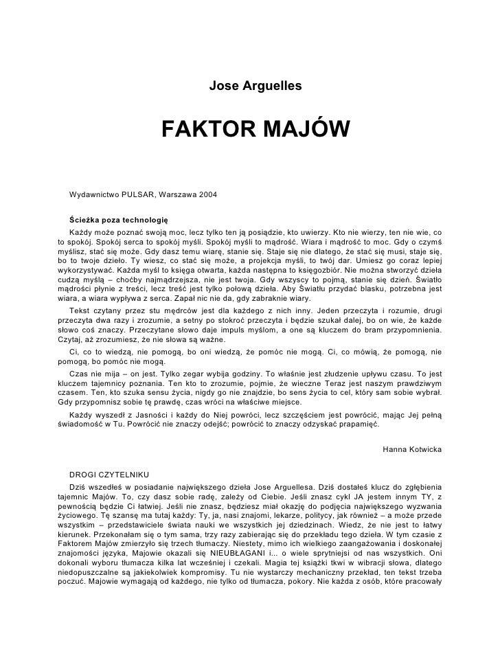 Jose Arguelles                                FAKTOR MAJÓW     Wydawnictwo PULSAR, Warszawa 2004      Ścieżka poza technol...