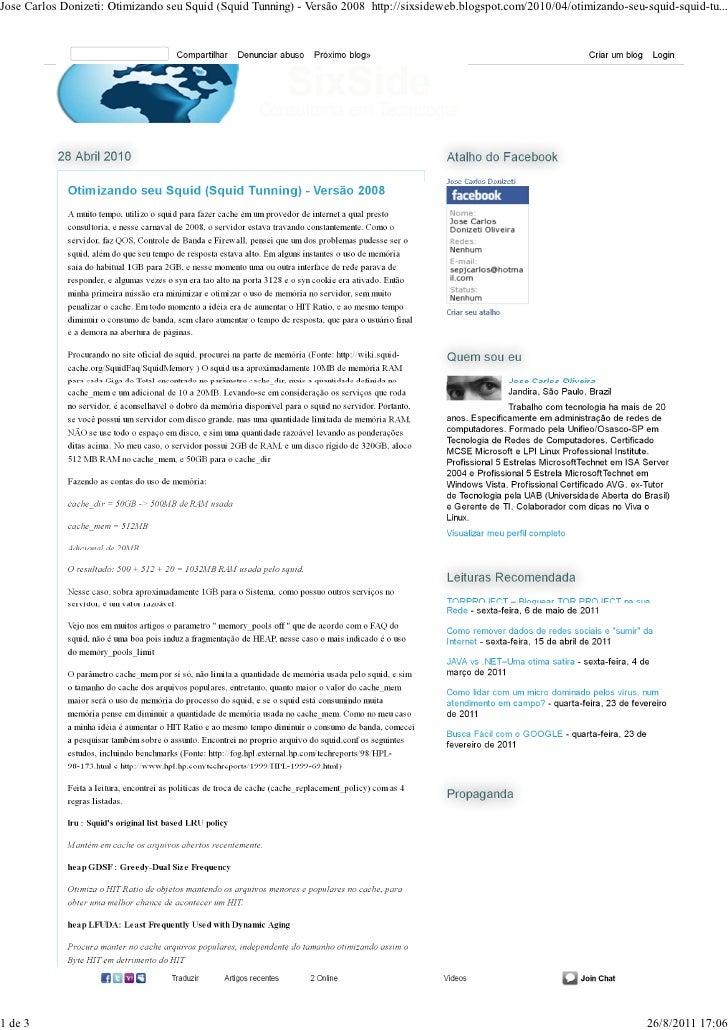 Jose Carlos Donizeti: Otimizando seu Squid (Squid Tunning) - Versão 2008 http://sixsideweb.blogspot.com/2010/04/otimizando...