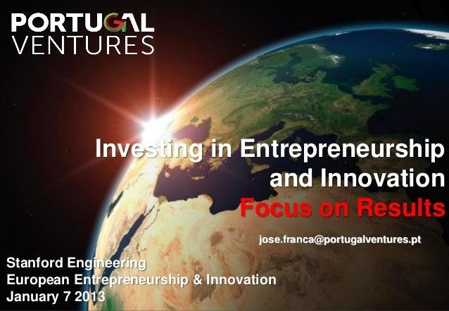 Jose da Franca - Portugal Ventures - Portugal - Stanford - Jan 7 2013