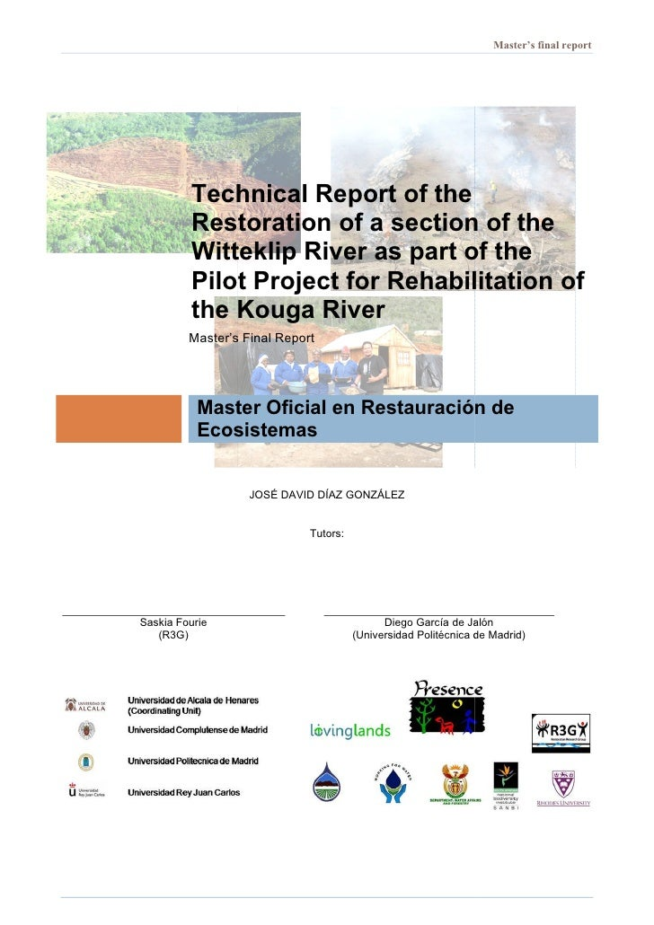 Master's final report              Technical Report of the          Restoration of a section of the            estoration ...