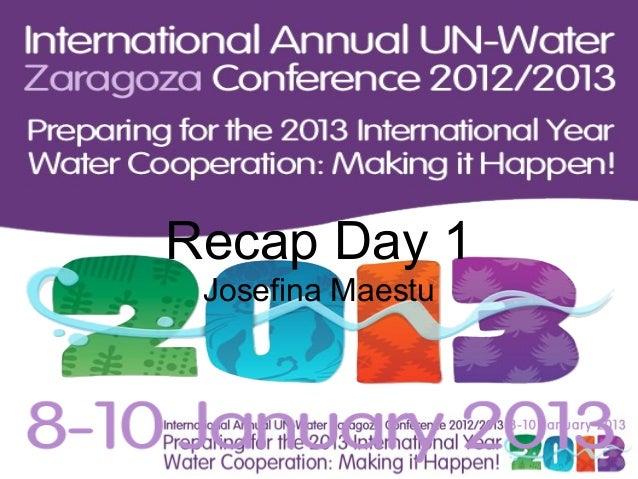 Recap Day 1 Josefina Maestu
