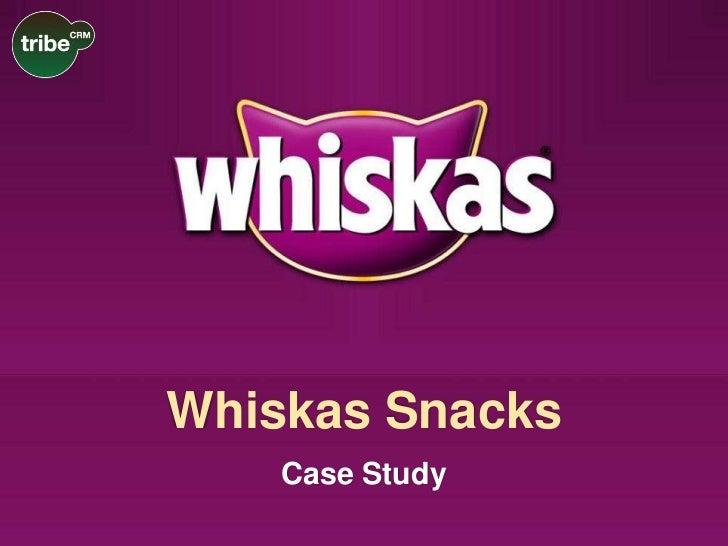 Whiskas Snacks    Case Study