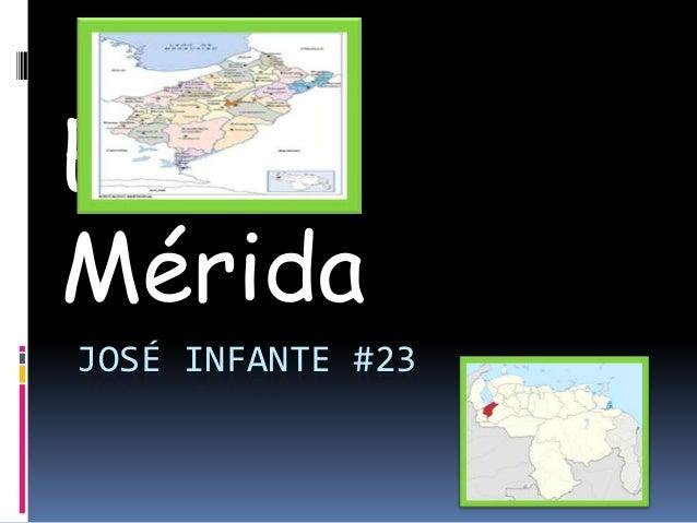 Estado Mérida JOSÉ INFANTE #23