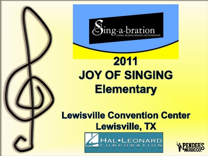 Sing-a-bration 2011: Joy of Singing Elementary