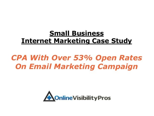 Small Business  Internet Marketing Case StudyCPA With Over 53% Open Rates On Email Marketing Campaign