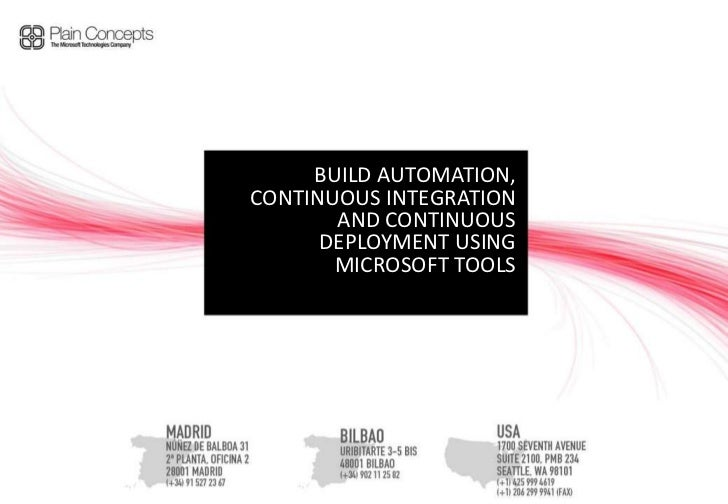Build automation, continuous integration and continuous deployment using Microsoft tools<br />