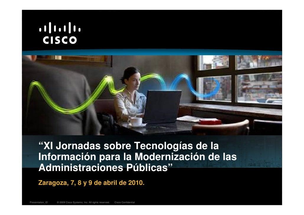 """""""XI Jornadas sobre Tecnologías de la        Información para la Modernización de las        Administraciones Públicas""""    ..."""