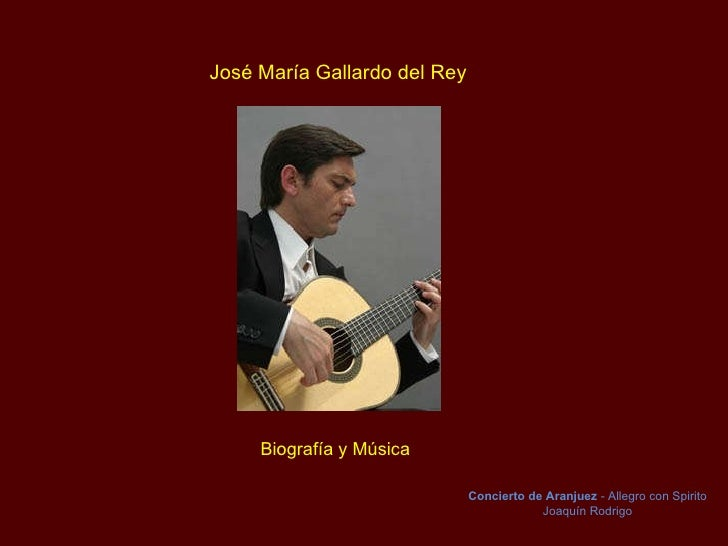 Jose Maria Gallardo del Rey - Biografia