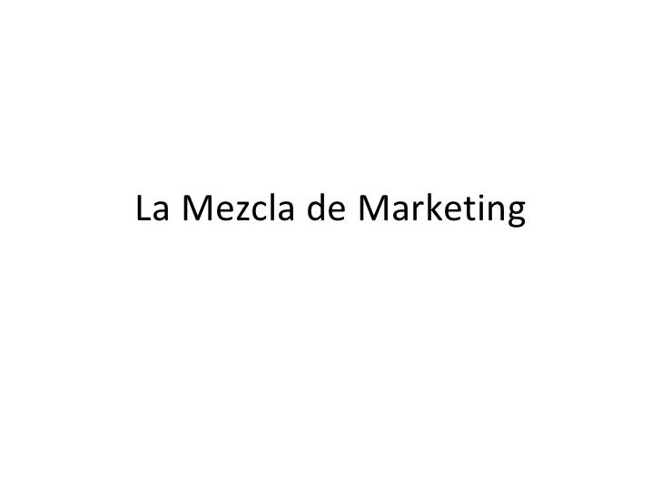 MEZCLA DE MARKETING