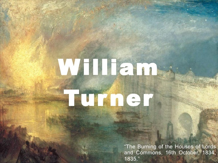 "William Turner "" The Burning of the Houses of Lords and Commons, 16th October, 1834, 1835."""