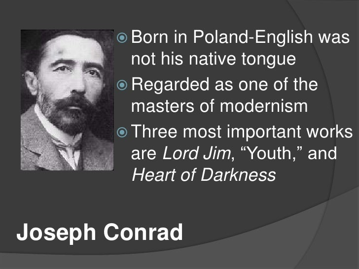 Born in Poland-English was not his native tongue<br />Regarded as one of the masters of modernism<br />Three most importan...