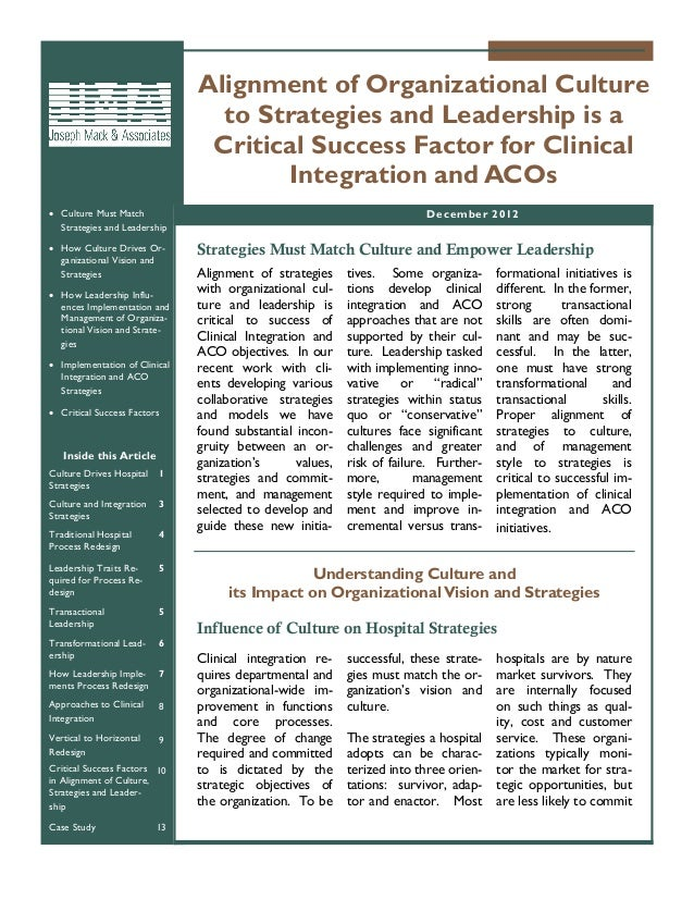 Joseph Mack & Associates Alignment Of Organizational Culture To Strategies And Leadership Is A Critical Success Factor For Clinical Integration And Ac Os