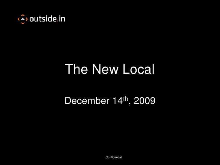The New Local<br />December 14th, 2009<br />
