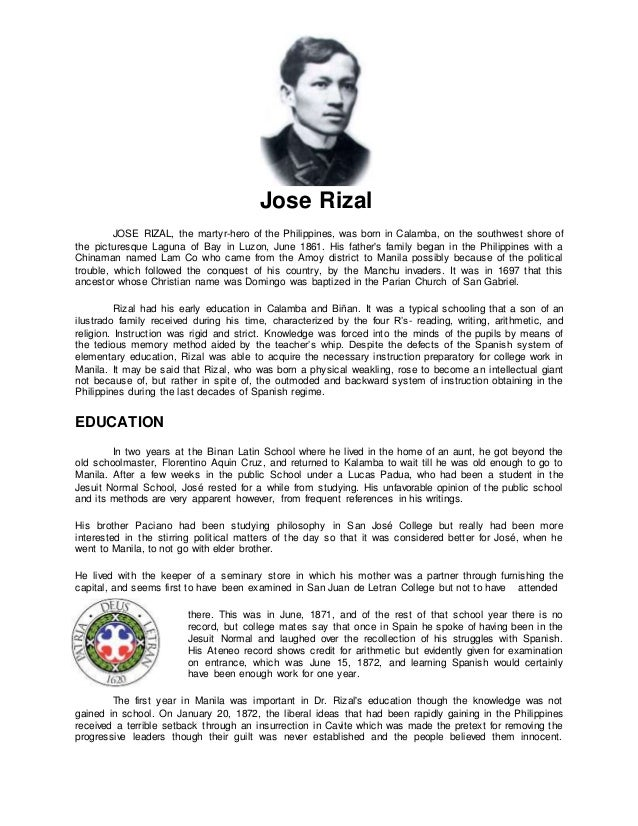 resume of rizal Jose protacio rizal mercado y alonso realonda rizal shrine, calamba, laguna, philippines 4025 tel no: (02) 345-2452 mobile no: 09305488103 email address: joserizal1861@gmailcom objective seeking for a professorial position in an establishment wherein i can share my knowledge in different fields, talents, skills, expertise and work.