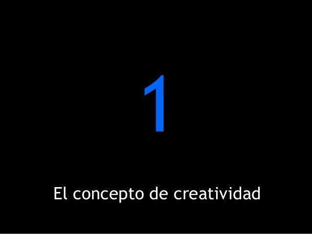 1El concepto de creatividad