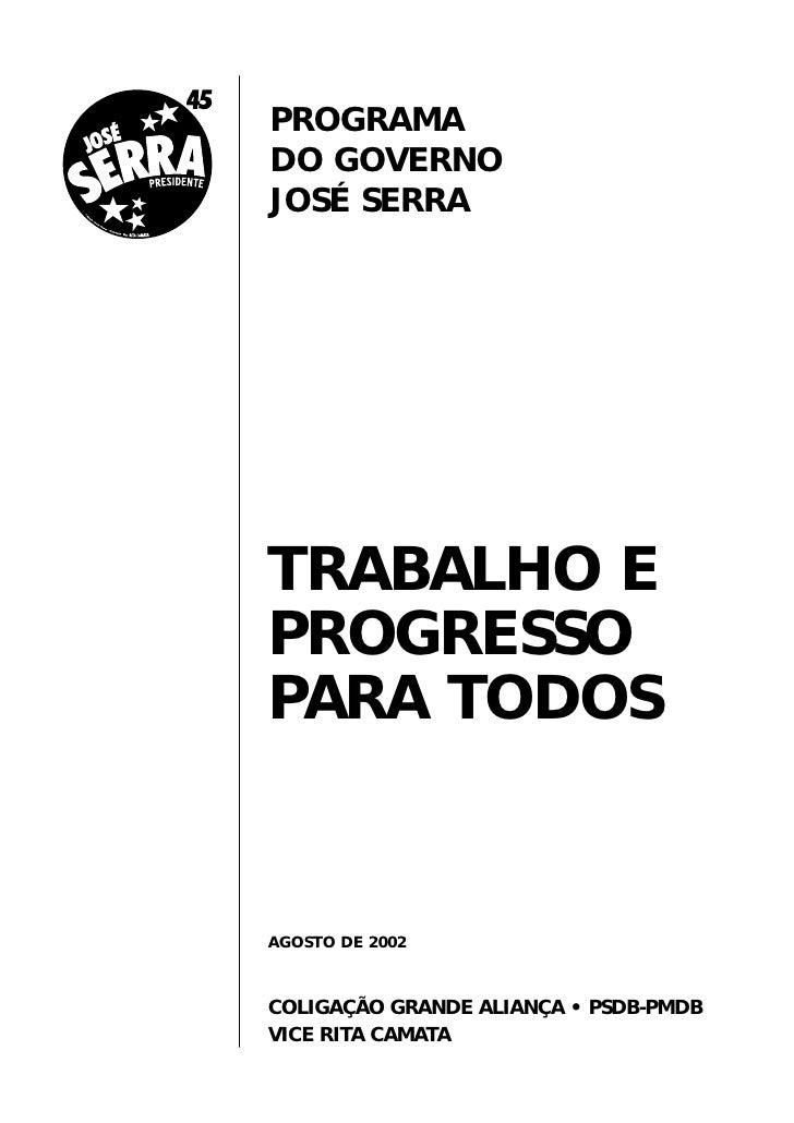 Jose Serra Programa Presidencia 2002