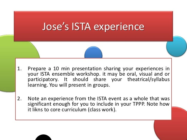 Jose's ISTA experience1.   Prepare a 10 min presentation sharing your experiences in     your ISTA ensemble workshop. it m...
