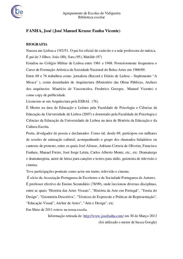 Agrupamento de Escolas de Vidigueira                                 Biblioteca escolarFANHA, José (José Manuel Krusse Fan...