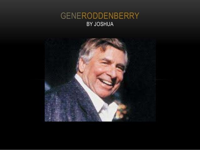 GENERODDENBERRY    BY JOSHUA