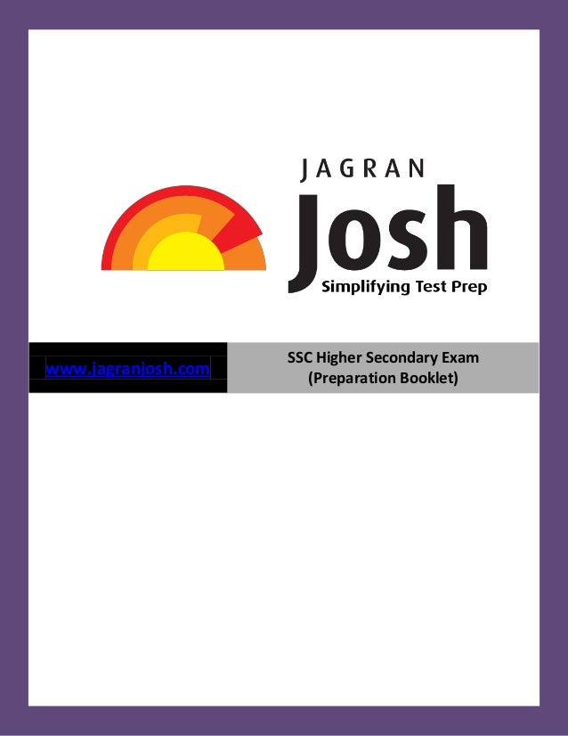 SSC Higher Secondary Examwww.jagranjosh.com                        (Preparation Booklet)